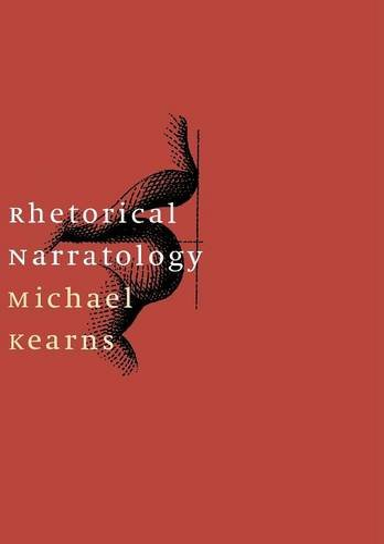 9780803227422: Rhetorical Narratology (Stages)
