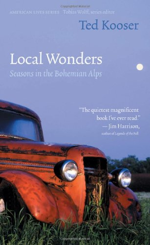 9780803227514: Local Wonders: Seasons in the Bohemian Alps (American Lives)
