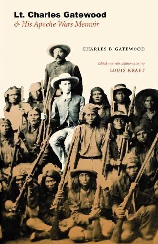 9780803227729: Lt. Charles Gatewood & His Apache Wars Memoir