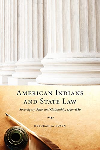 9780803227989: American Indians and State Law: Sovereignty, Race, and Citizenship, 1790-1880