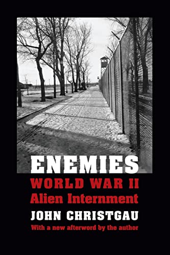 9780803228061: Enemies: World War II Alien Internment