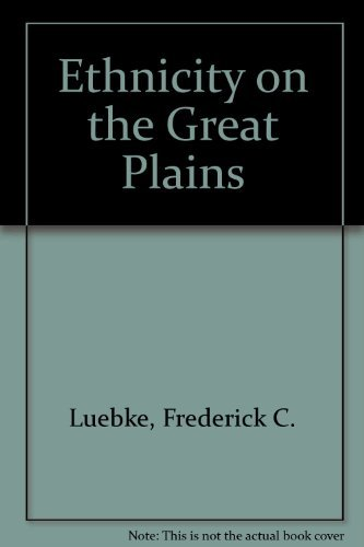 9780803228559: Ethnicity on the Great Plains