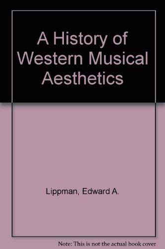 9780803228634: A History of Western Musical Aesthetics