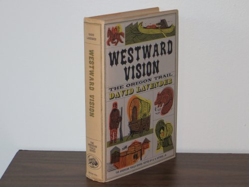 9780803228665: Westward Vision: The Story of the Oregon Trail