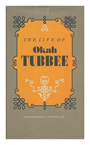 9780803228702: The Life of Okah Tubbee