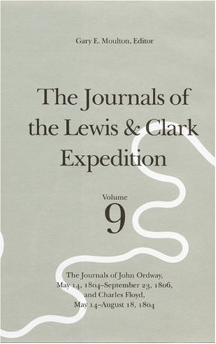 9780803229143: Journals of the Lewis and Clark Expedition: v. 9
