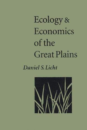 9780803229228: Ecology and Economics of the Great Plains (Our Sustainable Future)