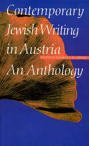 Contemporary Jewish Writing in Austria: An Anthology (Jewish Writing in the Contemporary World)