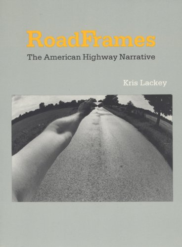 9780803229242: RoadFrames: The American Highway Narrative