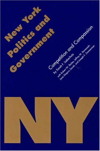 New York Politics and Government: Competition and: Liebschutz, Sarah F.;