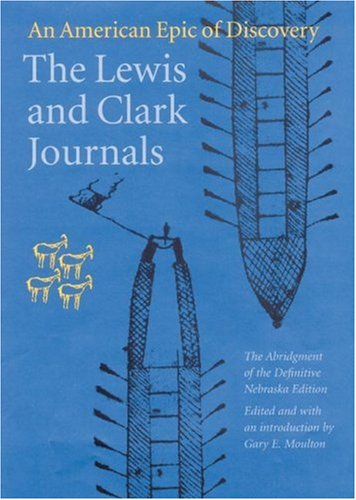 9780803229501: The Lewis and Clark Journals: An American Epic of Discovery