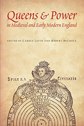 9780803229686: Queens and Power in Medieval and Early Modern England