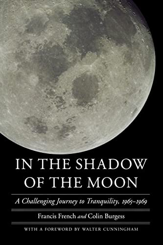 9780803229792: In the Shadow of the Moon: A Challenging Journey to Tranquility, 1965-1969