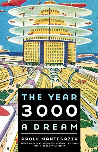 9780803230323: The Year 3000: A Dream (Bison Frontiers of Imagination)