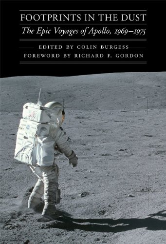 9780803230439: Footprints in the Dust: The Epic Voyages of Apollo, 1969-1975 (Outward Odyssey: A People's History of S)