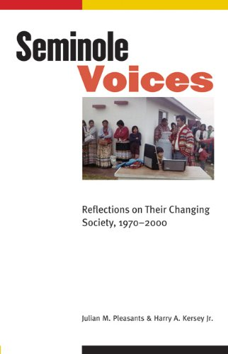 9780803230453: Seminole Voices: Reflections on Their Changing Society, 1970-2000 (Indians of the Southeast)