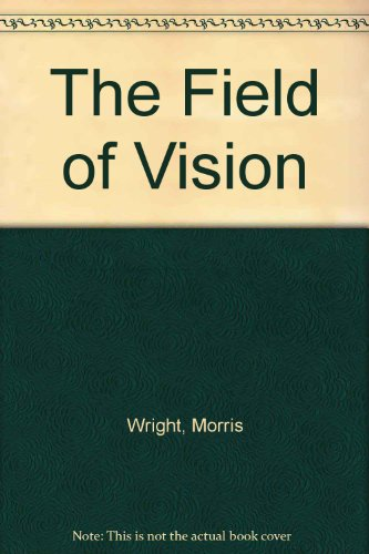 9780803230606: The Field of Vision (Bison Book)