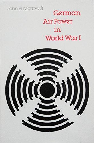 9780803230767: German Air Power in World War I