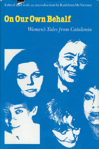 On Our Own Behalf: Women's Tales from Catalonia (European Women Writers)