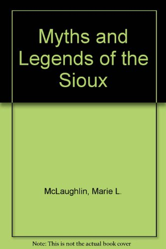 9780803231498: Myths and Legends of the Sioux
