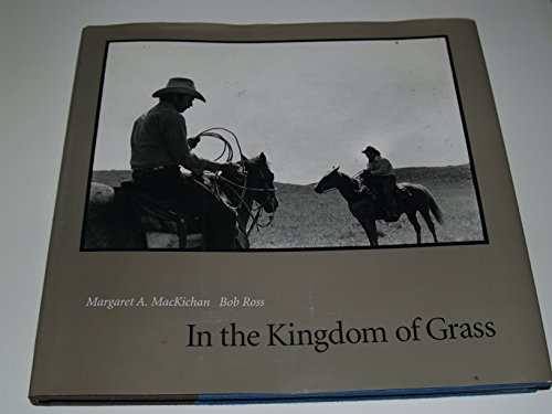 In the Kingdom of Grass: MacKichan,Margaret A. and