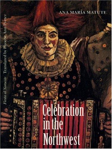 9780803231801: Celebration in the Northwest (European Women Writers)