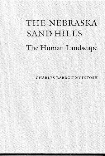 9780803231849: The Nebraska Sand Hills: The Human Landscape