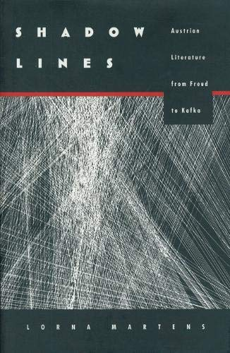 9780803231863: Shadow Lines: Austrian Literature from Freud to Kafka