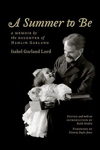 9780803232433: A Summer to Be: A Memoir by the Daughter of Hamlin Garland
