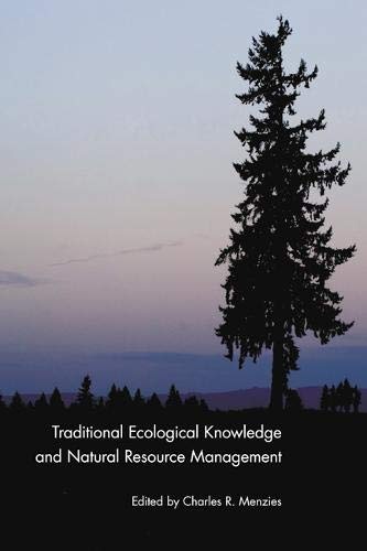 9780803232464: Traditional Ecological Knowledge and Natural Resource Management