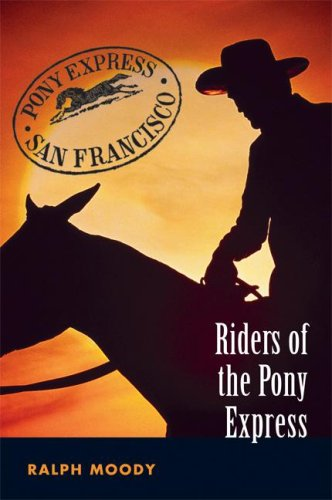 9780803232495: Riders of the Pony Express