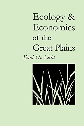 9780803232754: Ecology and Economics of the Great Plains (Our Sustainable Future)