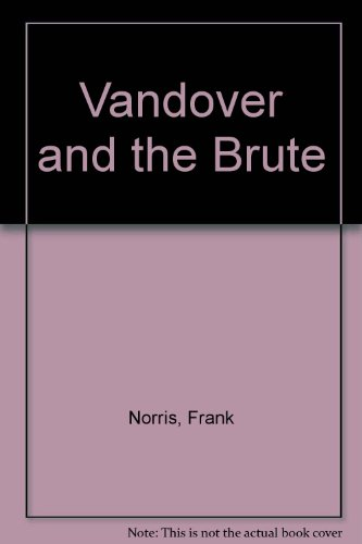 9780803233003: Vandover and the Brute