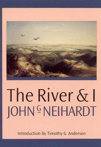 9780803233355: The River and I (Landmark Edition)