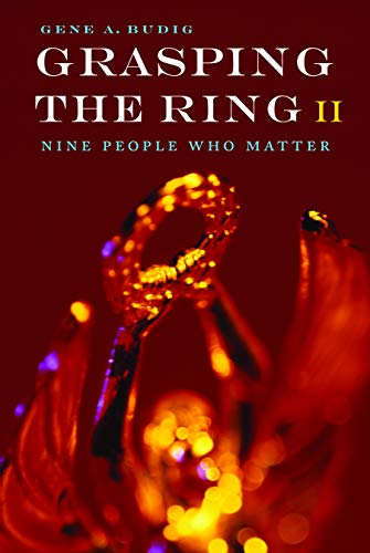 9780803234000: Grasping the Ring II: Nine People Who Matter