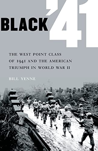 9780803234147: Black '41: The West Point Class of 1941 and the American Triumph in World War II