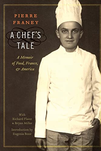 9780803234697: A Chef's Tale: A Memoir of Food, France, and America (At Table)