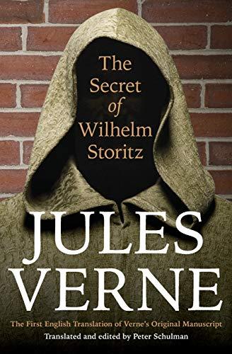9780803234840: The Secret of Wilhelm Storitz: The First English Translation of Verne's Original Manuscript (Bison Frontiers of Imagination)