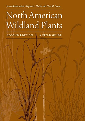 9780803234857: North American Wildland Plants, Second Edition: A Field Guide