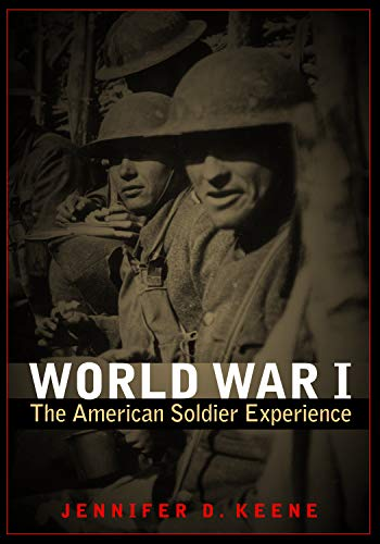 9780803234871: World War I: The American Soldier Experience