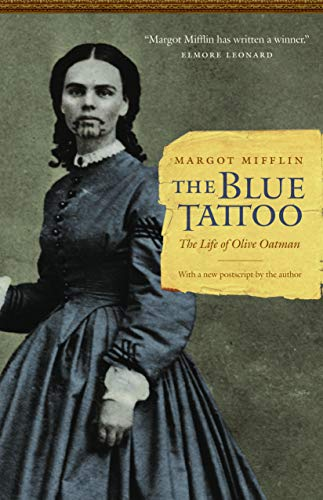 9780803235175: The Blue Tattoo: The Life of Olive Oatman (Women in the West)
