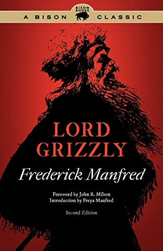 Lord Grizzly, Second Edition (Buckskin Man Tales): Manfred, Frederick