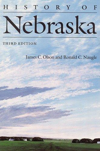 9780803235595: History of Nebraska (Third Edition)