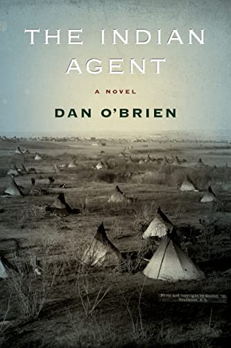 9780803235885: The Indian Agent: A Novel