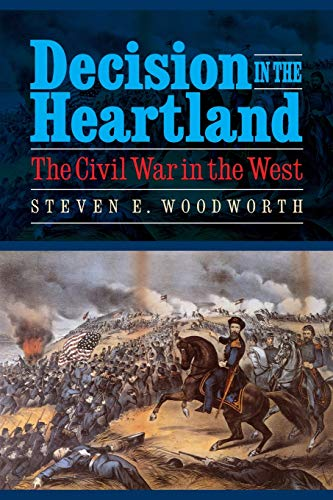 9780803236264: Decision in the Heartland: The Civil War in the West