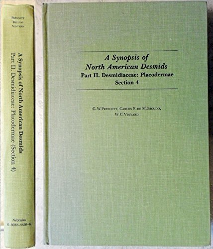 9780803236509: A Synopsis of North American Desmids: Desmidiaceae - Placodermae Pt.2