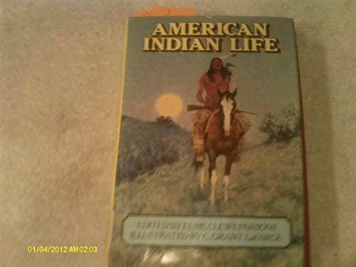 9780803236516: American Indian Life