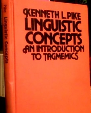 9780803236646: Linguistic Concepts: An Introduction to Tagmemics