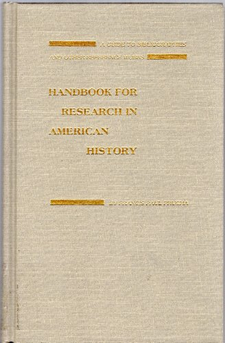 9780803236820: Handbook for Research in American History: A Guide to Bibliographies and Other Reference Works