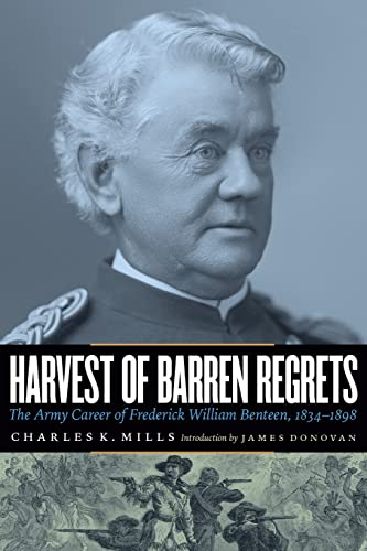 9780803236844: Harvest of Barren Regrets: The Army Career of Frederick William Benteen, 1834-1898